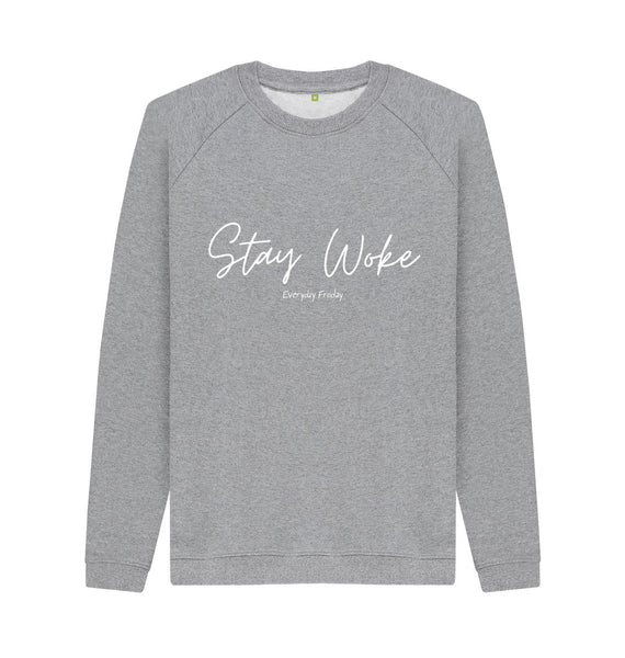 Light Heather Unisex Sweatshirt | Stay Woke