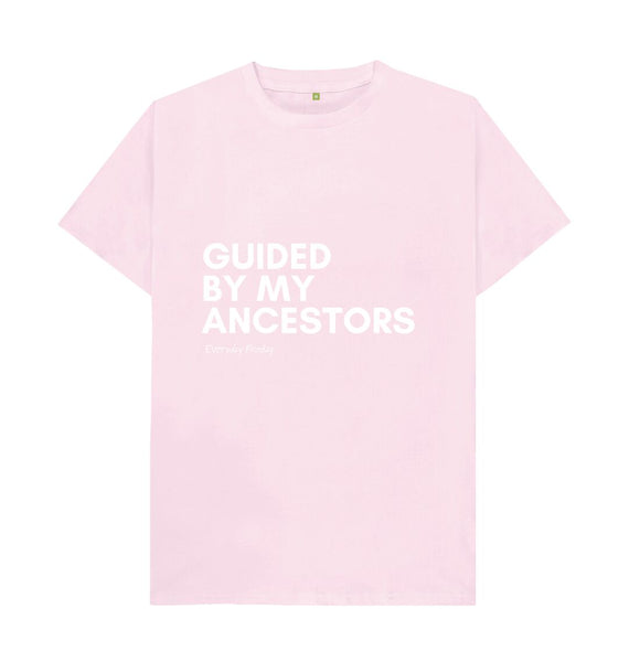 Pink Unisex Tee | Guided by my ancestors (coloured)