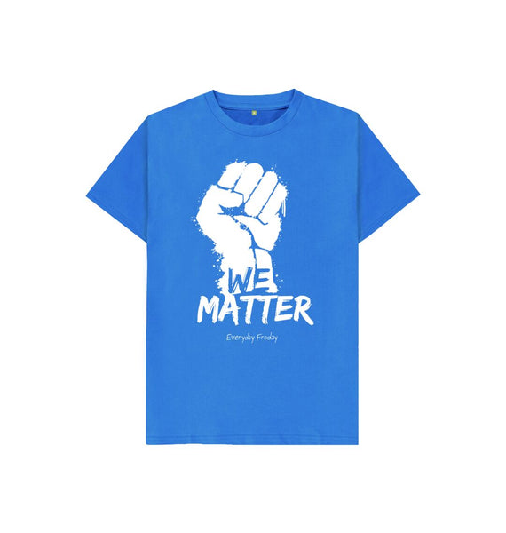 Bright Blue Unisex Kids Tee | We Matter
