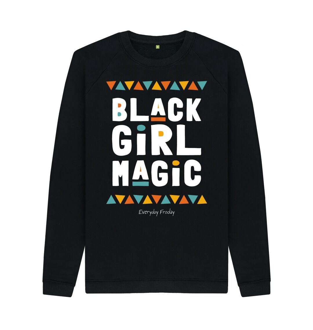 Black Unisex Sweatshirt | Black Girl Magic