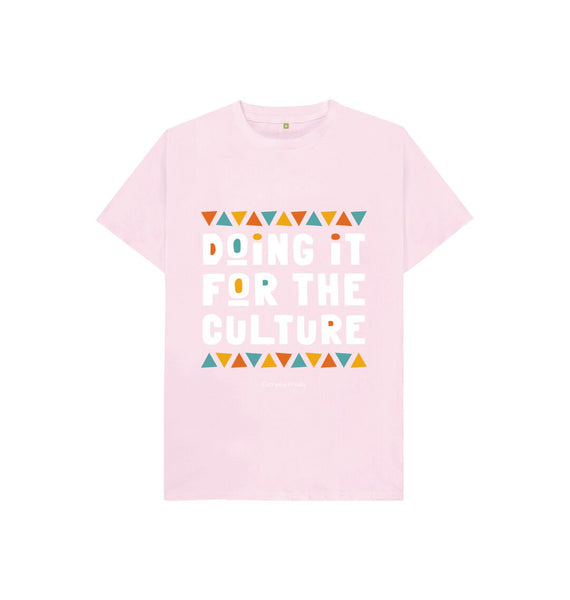 Pink Unisex Kids Tee | Doing it for the culture