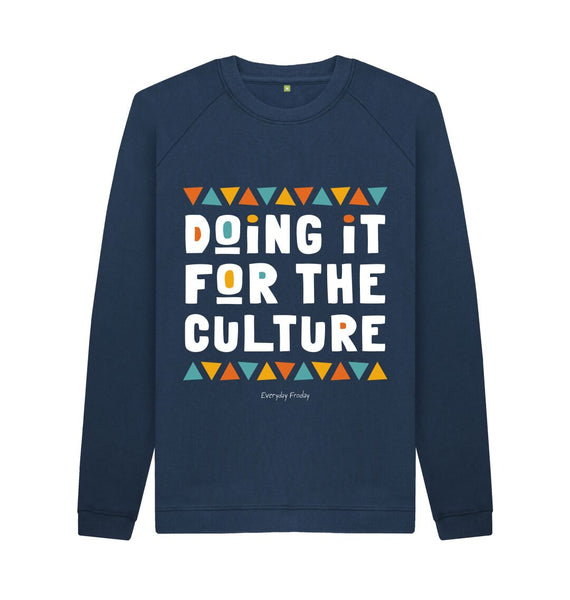 Navy Blue Unisex Sweatshirt | Doing it for the culture