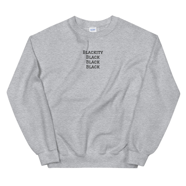 Blackity Sweatshirt in Grey