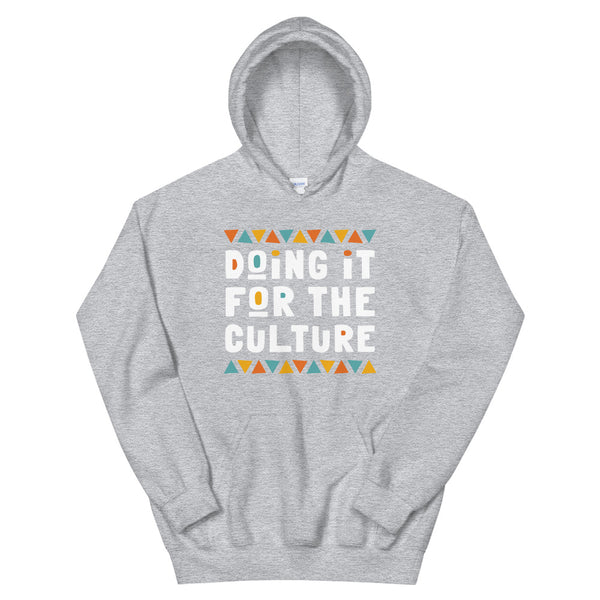 Unisex Hoodie | Doing it For The Culture