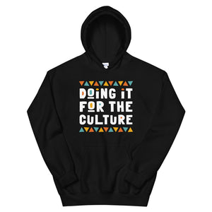 Doing It For The Culture Hoodie in Black
