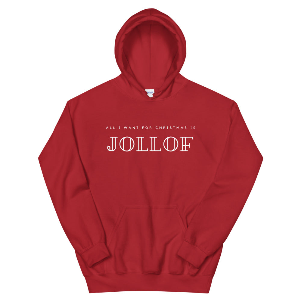 All I Want for Christmas is Jollof | Unisex Hoodie