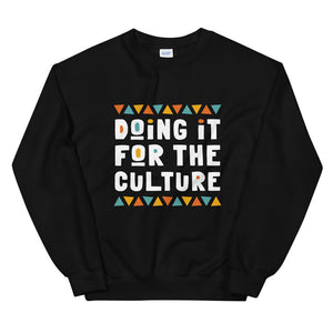 Doing It For The Culture Sweatshirt in Black
