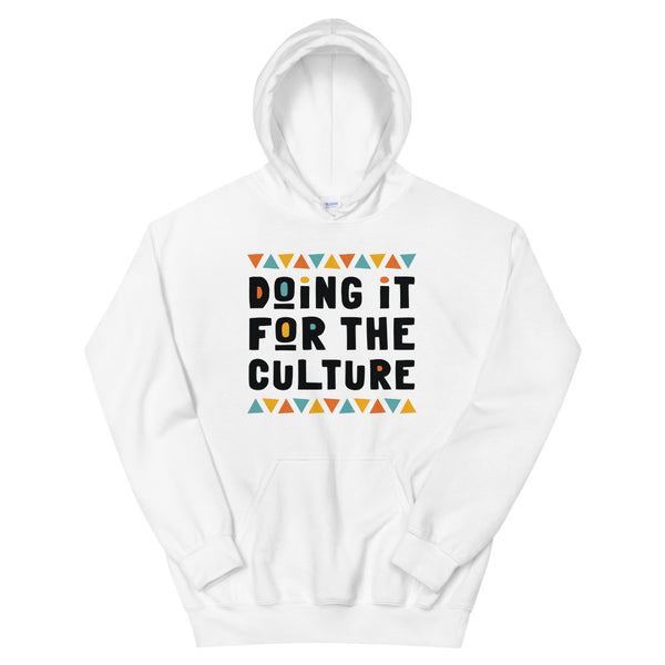 Doing It For The Culture Hoodie in White