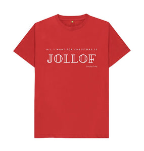 Red Unisex Tee | All I want for Christmas is Jollof