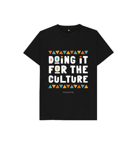 Black Unisex Kids Tee | Doing it for the culture