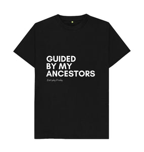 Black Unisex Tee | Guided by my ancestors (coloured)