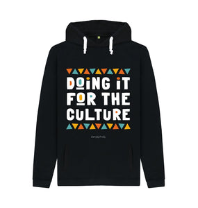Black Unisex Hoodie | Doing it for the culture