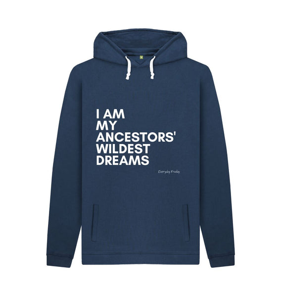 Navy Unisex Hoodie | I am my ancestors wildest dreams