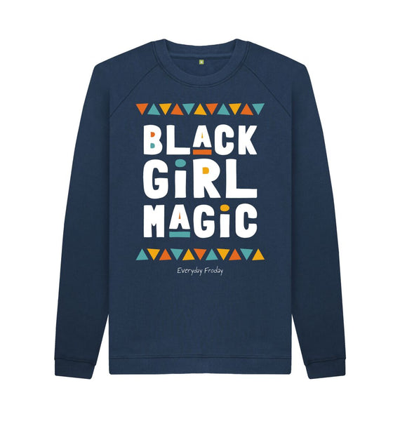 Navy Blue Unisex Sweatshirt | Black Girl Magic