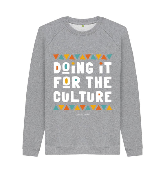 Light Heather Unisex Sweatshirt | Doing it for the culture