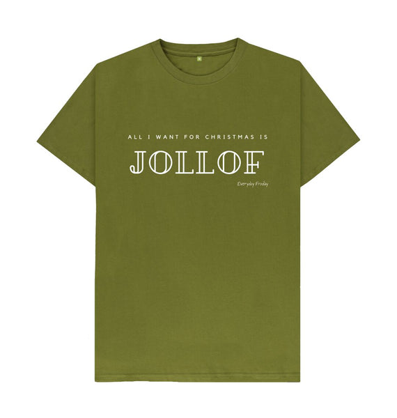 Moss Green Unisex Tee | All I want for Christmas is Jollof