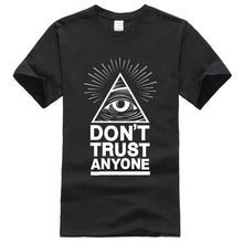 Load image into Gallery viewer, T-shirts Don't Trust Anyone