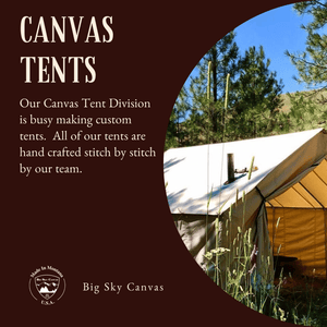Montana Camping: Everything to Know About Canvas Tents