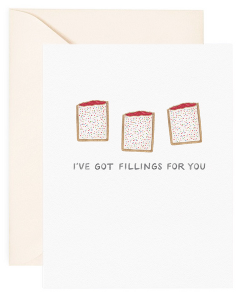 I've Got Fillings For You Love Card
