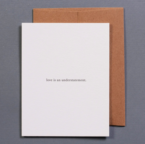 Love Is An Understatement Card