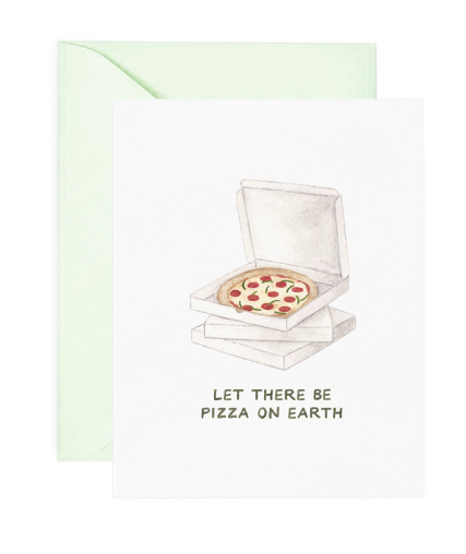 Let There Be Pizza on Earth card