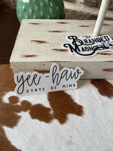 THE YEE-HAW STATE OF MIND STICKER