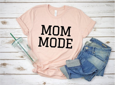 Mom Mode T-Shirt - UntamedFaithBoutique