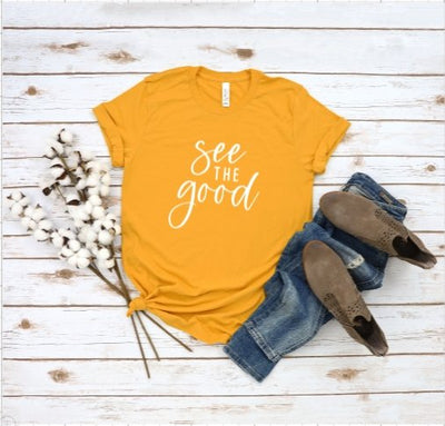 See the Good T-Shirt - UntamedFaithBoutique