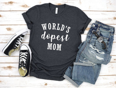 World's Dopest Mom T-Shirt- Dark Grey - UntamedFaithBoutique