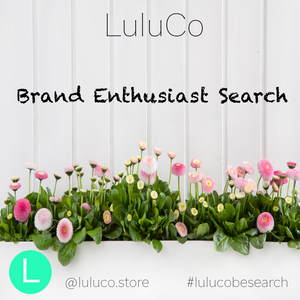 LuluCo Brand Enthusiast Search