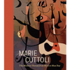Marie Cuttoli : The Modern Thread From Miro To Man Ray