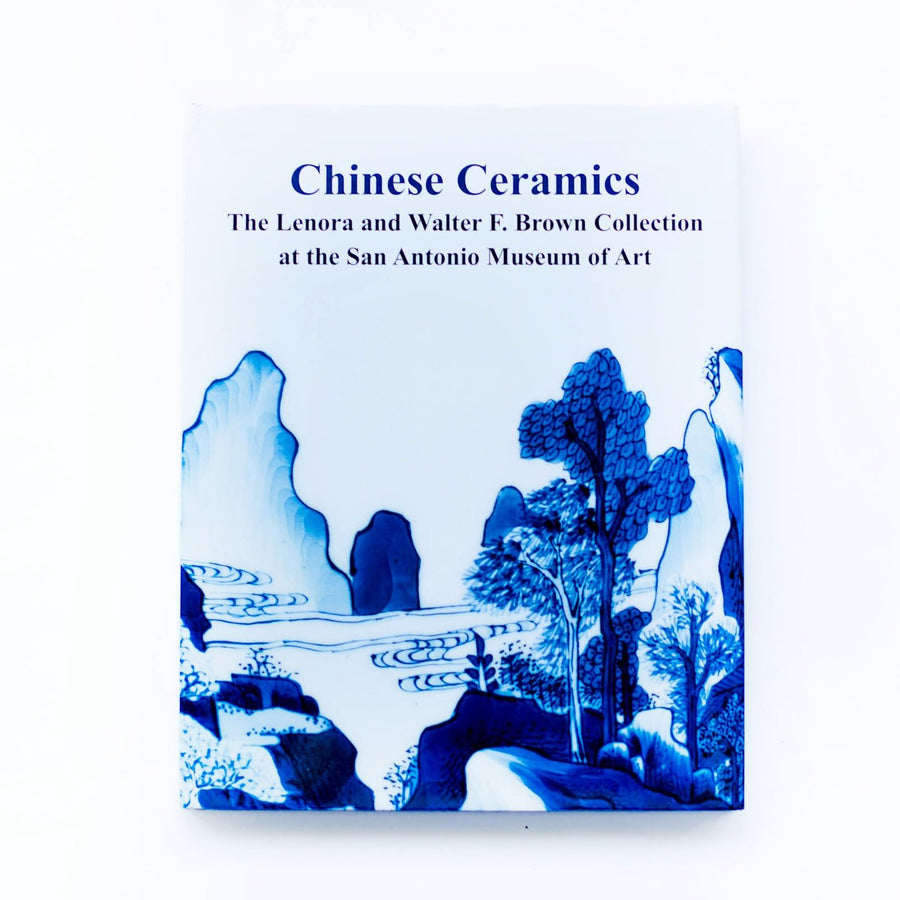 Chinese Ceramics: The Lenora & Walter F. Brown Collection