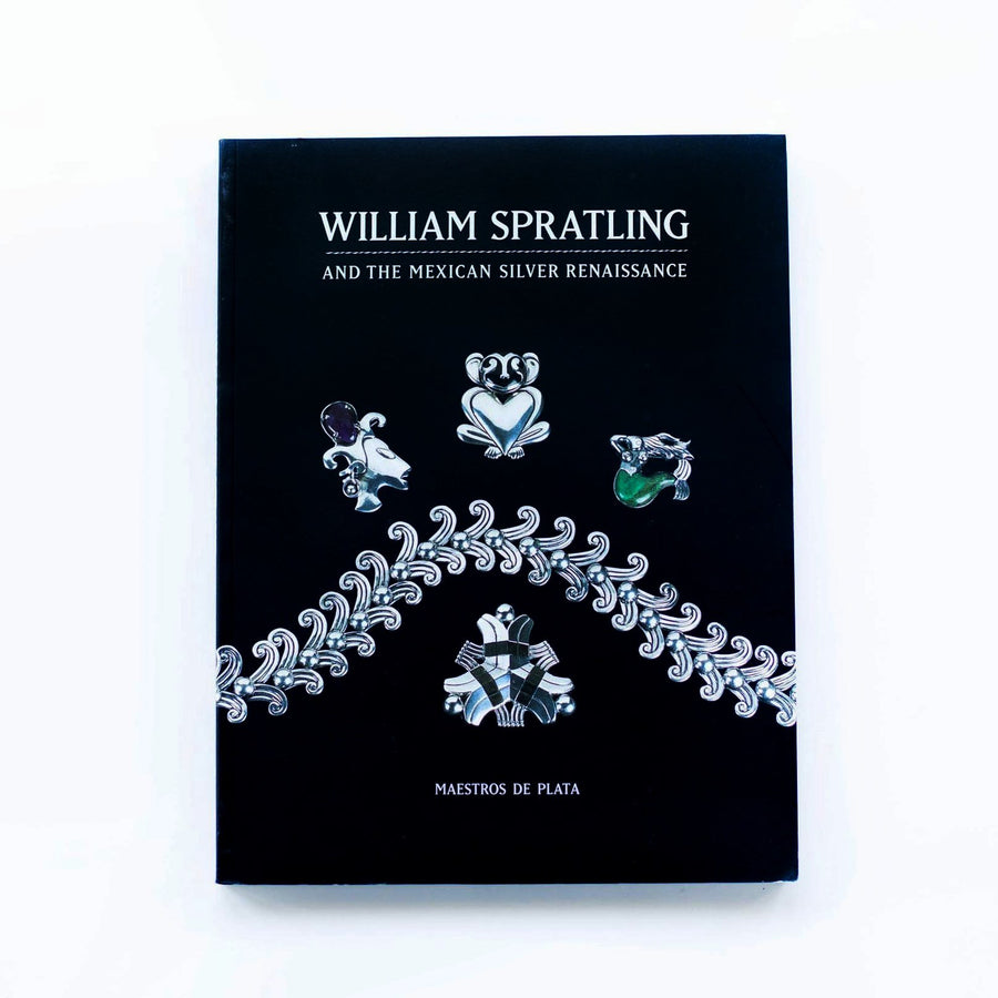 William Spratling & the Mexican Silver Renaissance