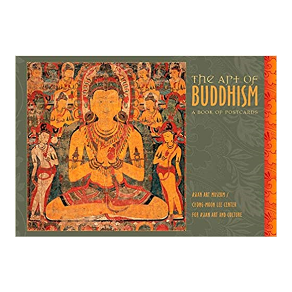 The Art of Buddhism : A Book of Post Cards