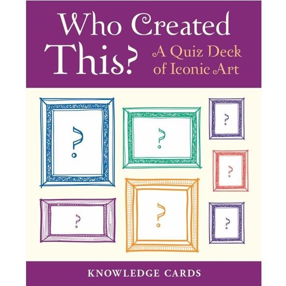 Who Created This? A Quiz Deck of Iconic Art Knowledge Cards