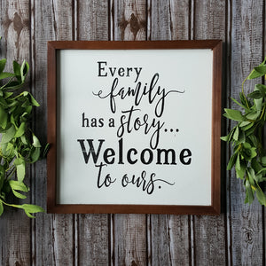 """Every Family"" Sign"
