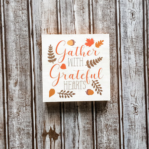 """Gather With Grateful Hearts"" Box Sign"