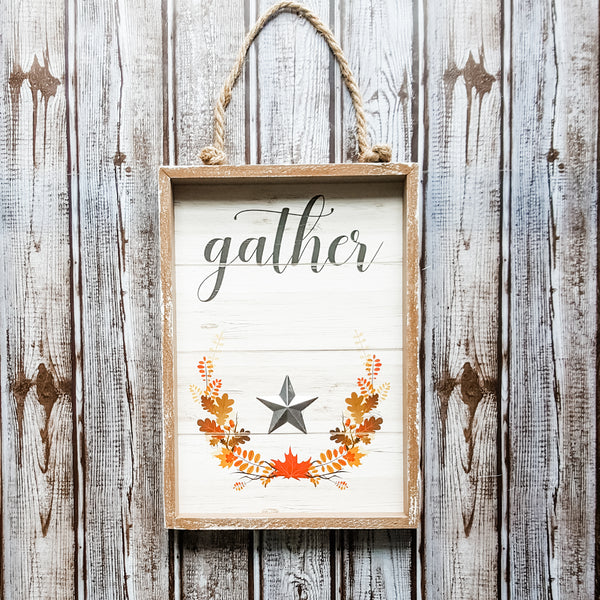 """Gather"" Sign with Metal Star"