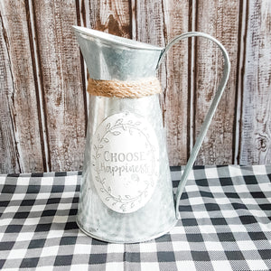 """Choose Happiness"" Galvanized Pitcher"