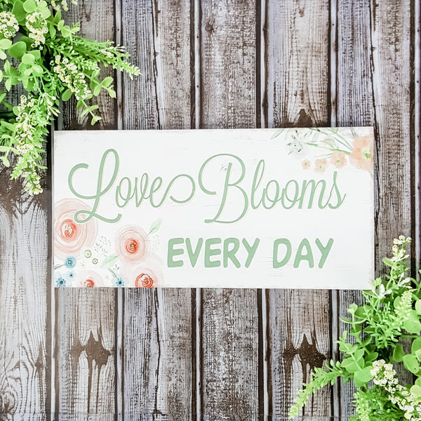 Love Blooms Every Day Box Sign