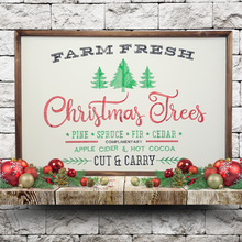 "Load image into Gallery viewer, ""Farm Fresh Christmas Trees"" Embroidered Sign"