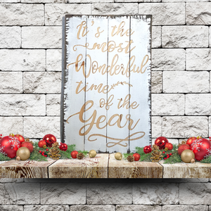 """It's the Most Wonderful Time"" Farmhouse Sign"