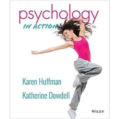Psychology in Action 11th edition by Karen Huffman
