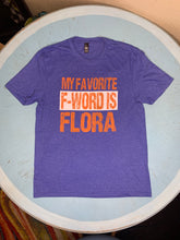 FAVORITE F-WORD IS FLORA T-SHIRT