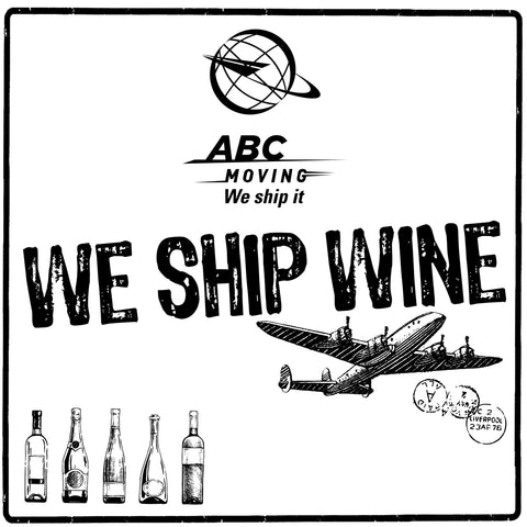 ABC MOVING WE SHIP WINE