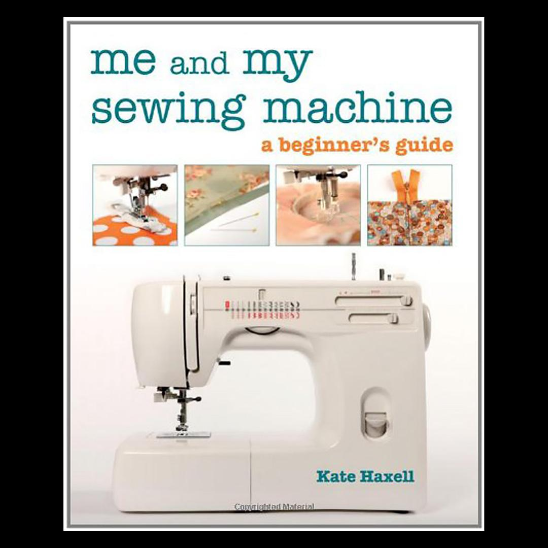 Me and My Sewing Machine - book