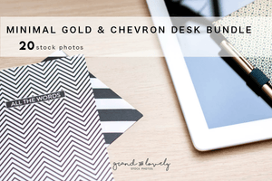 MINIMAL GOLD & CHEVRON DESK bundle (20 styled stock photos) - Grand & Lovely Stock styled photography desktops lifestyle screens desktops stationary