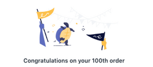 My 100th order- yay!