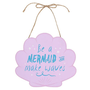 Be A Mermaid Hanging Wall Sign
