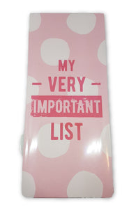 My very important list magnetic back